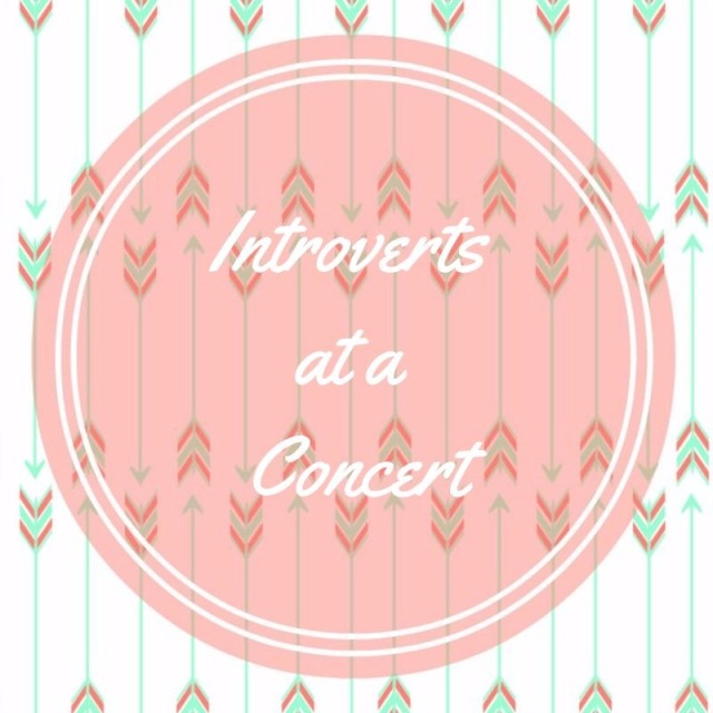 Introverts at a Concert